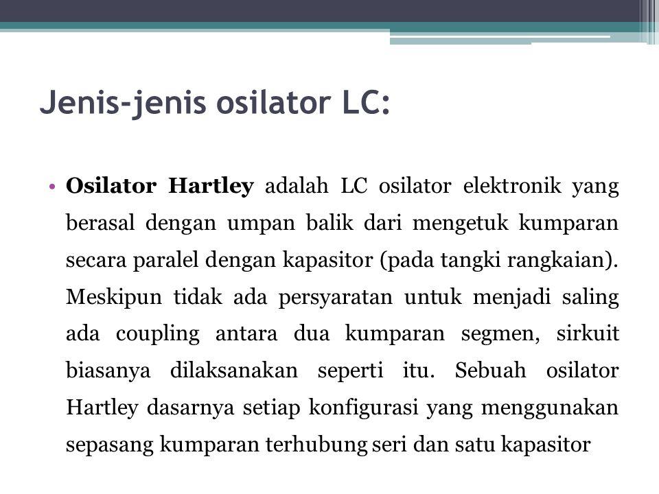 Jenis-jenis osilator LC: