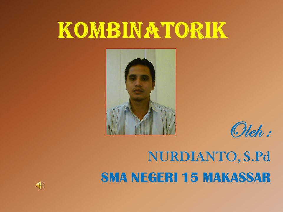 Oleh : NURDIANTO, S.Pd SMA NEGERI 15 MAKASSAR