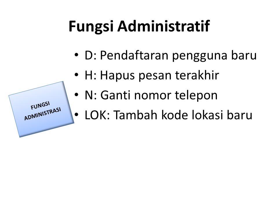 Fungsi Administratif D: Pendaftaran pengguna baru