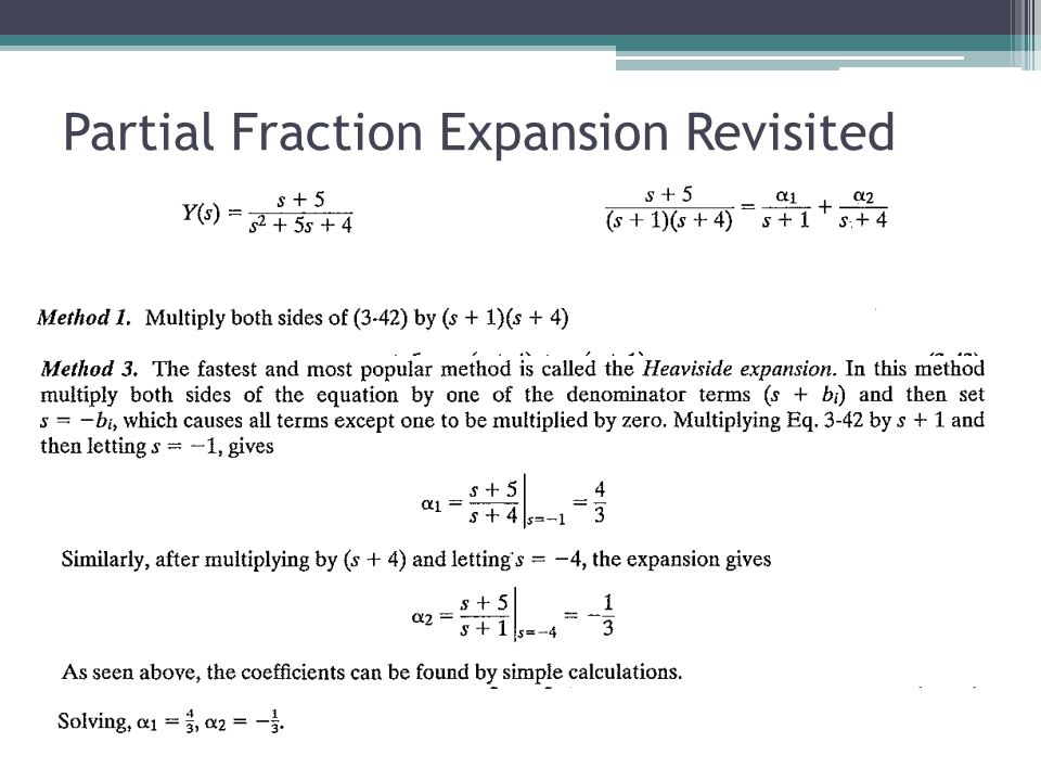 Partial Fraction Expansion Revisited