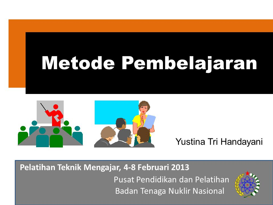 Metode Pembelajaran Pusat Pendidikan dan Pelatihan