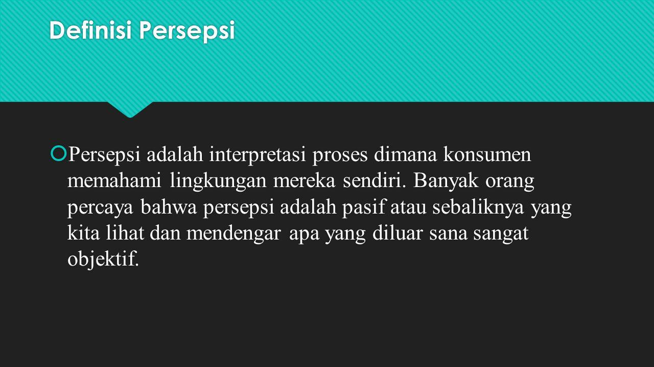 Definisi Persepsi