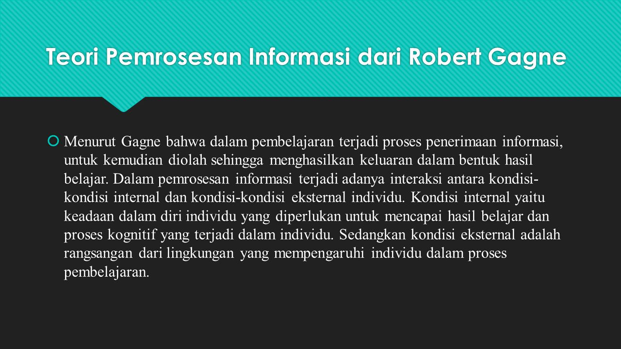 Teori Pemrosesan Informasi dari Robert Gagne