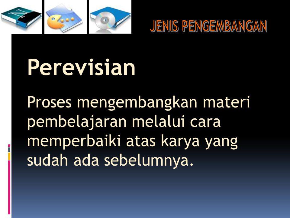 JENIS PENGEMBANGAN Perevisian.