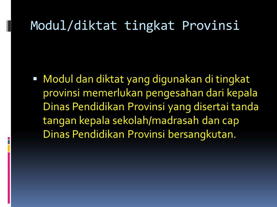Modul/diktat tingkat Provinsi