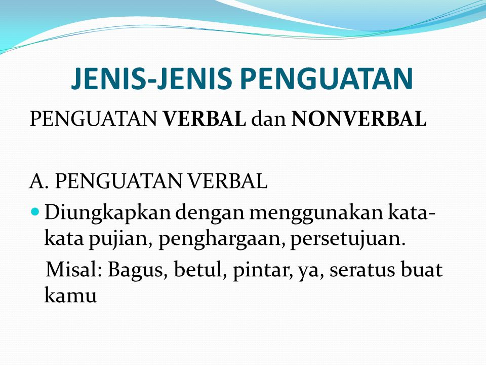 JENIS-JENIS PENGUATAN
