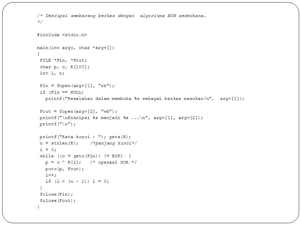 /. Dekripsi sembarang berkas dengan algoritma XOR sederhana
