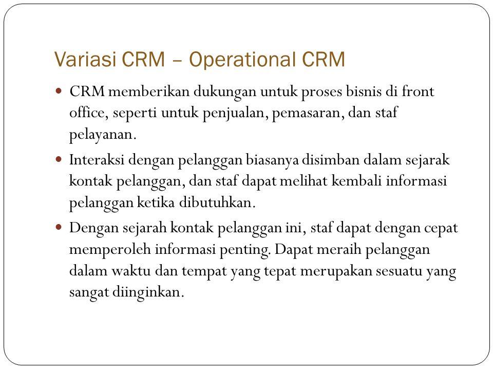 Variasi CRM – Operational CRM