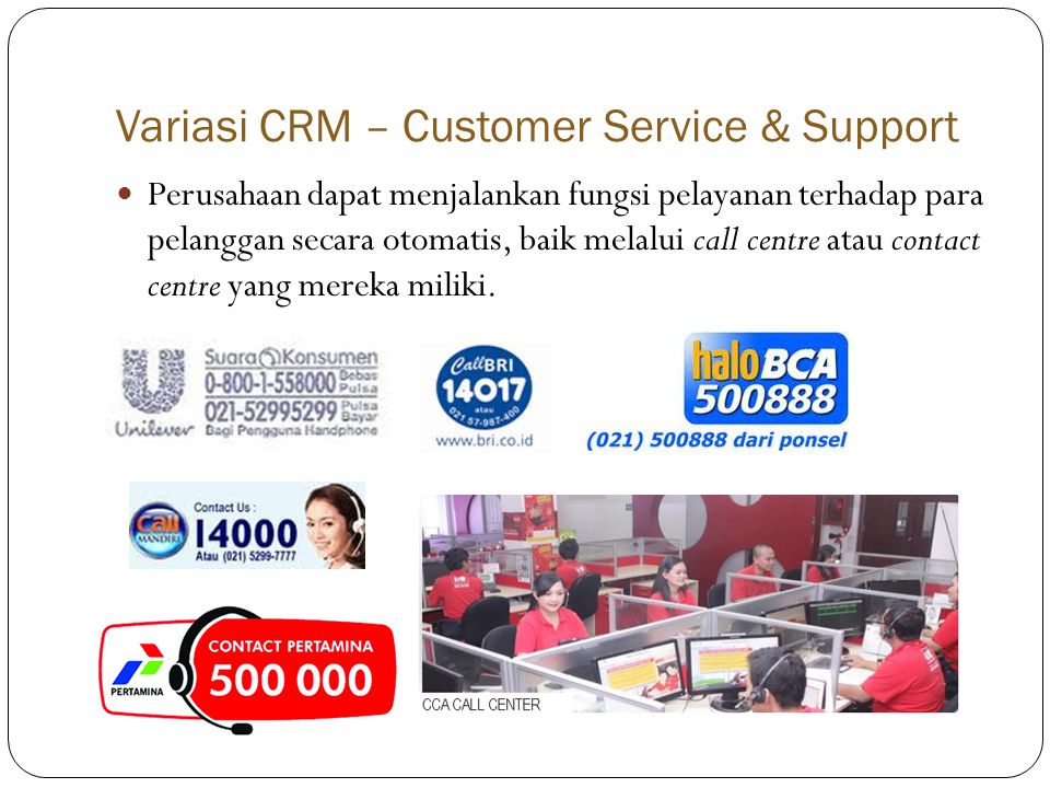 Variasi CRM – Customer Service & Support