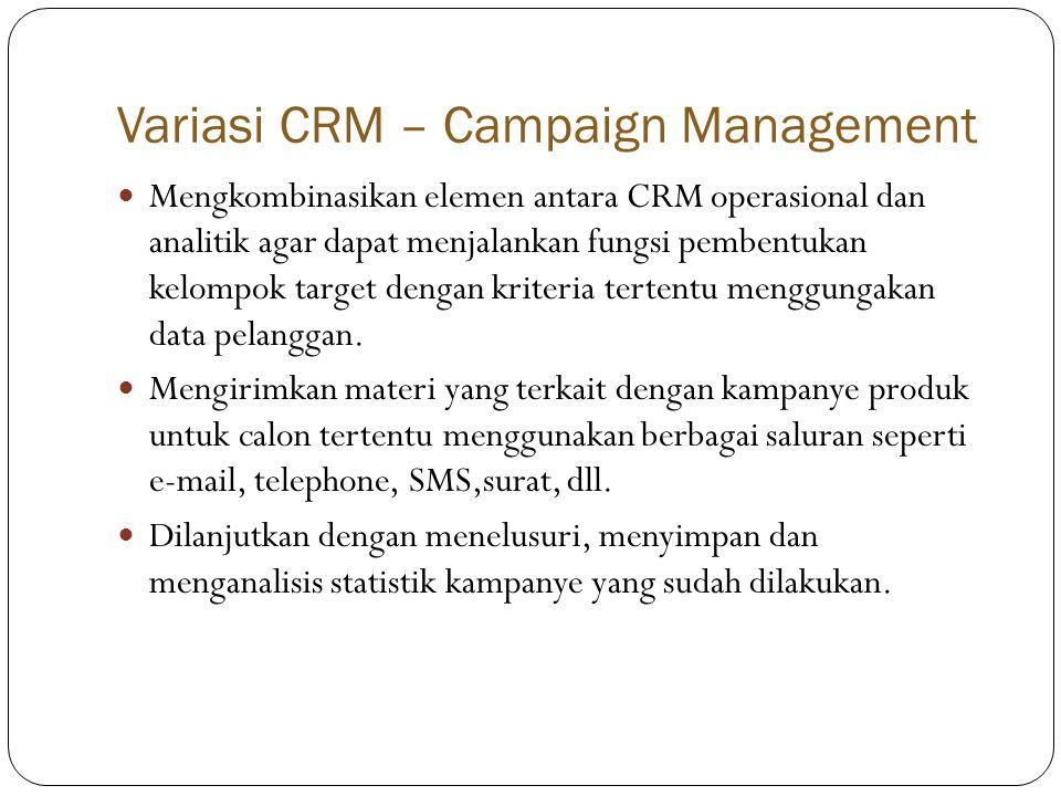 Variasi CRM – Campaign Management