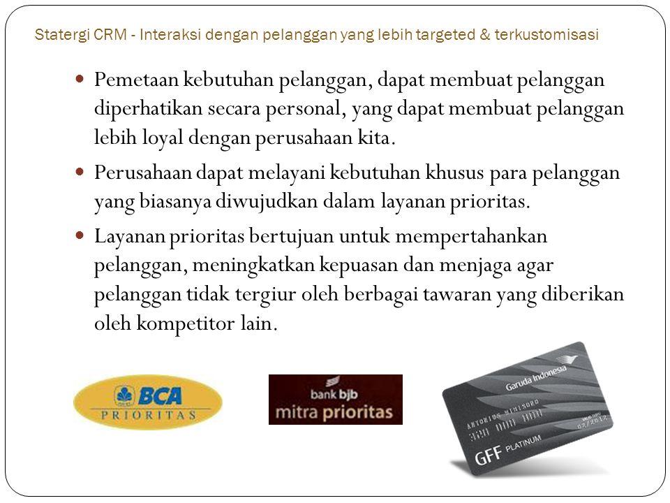 Statergi CRM - Interaksi dengan pelanggan yang lebih targeted & terkustomisasi