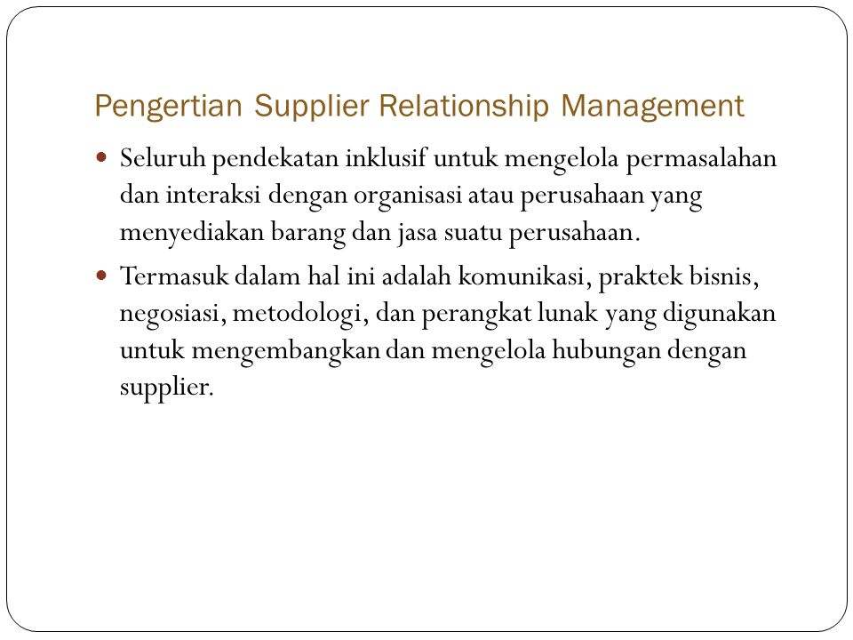 Pengertian Supplier Relationship Management