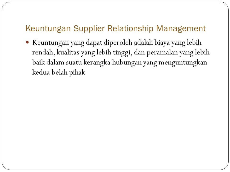 Keuntungan Supplier Relationship Management