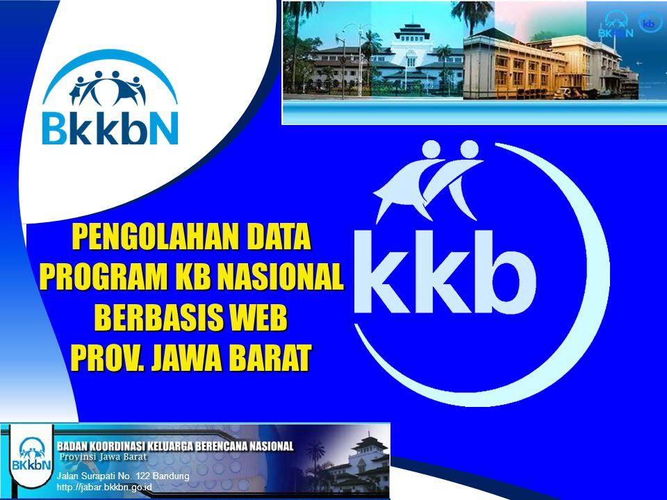 PENGOLAHAN DATA PROGRAM KB NASIONAL BERBASIS WEB PROV. JAWA BARAT