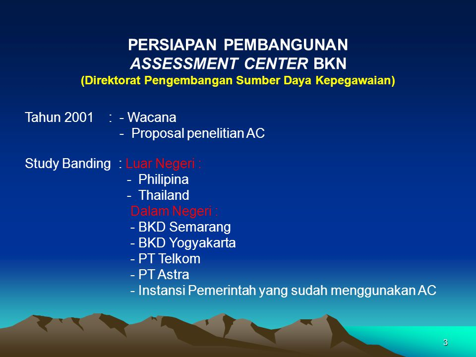 PERSIAPAN PEMBANGUNAN ASSESSMENT CENTER BKN