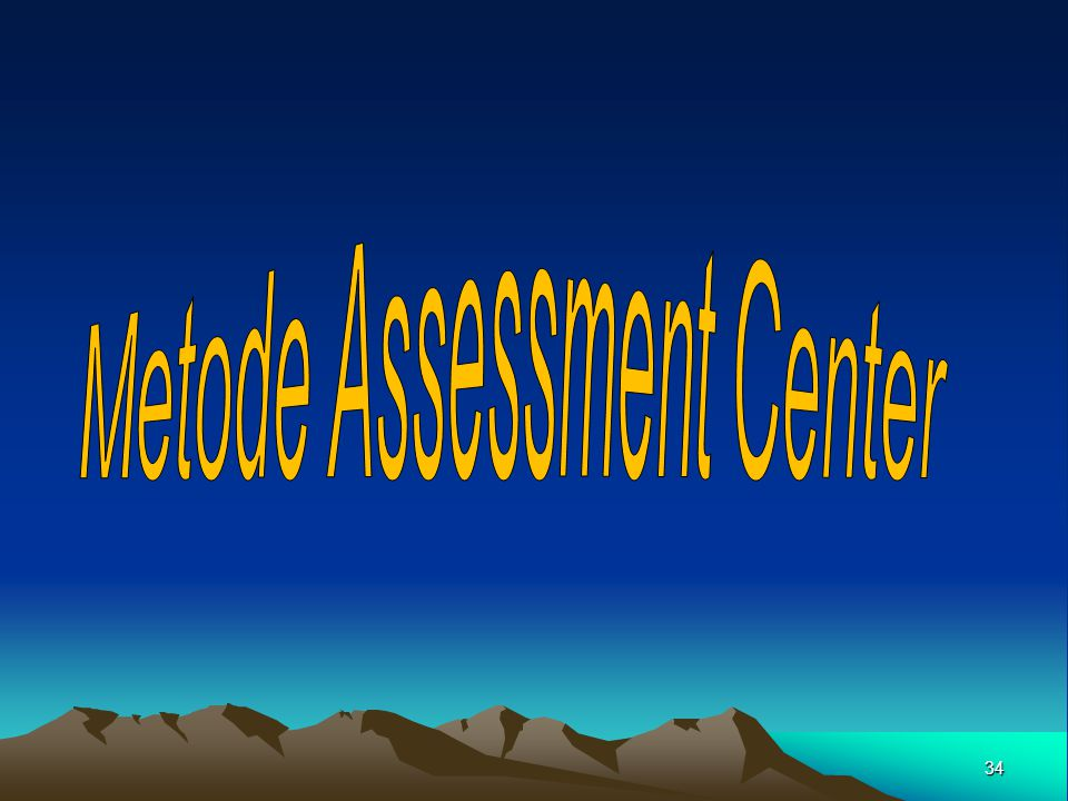 Metode Assessment Center