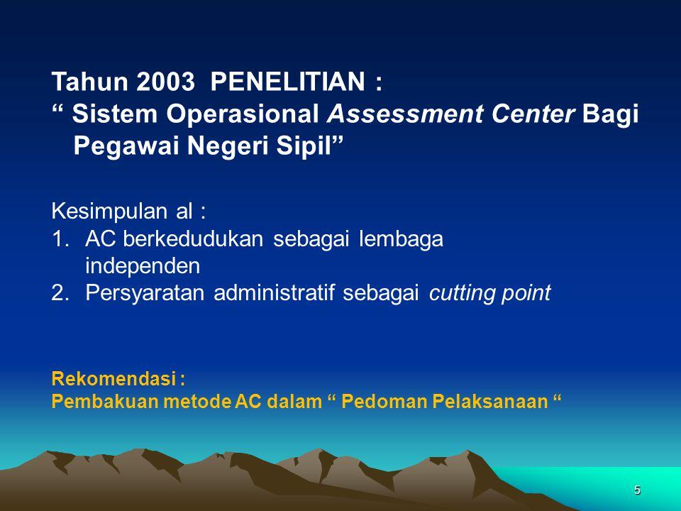 Sistem Operasional Assessment Center Bagi Pegawai Negeri Sipil