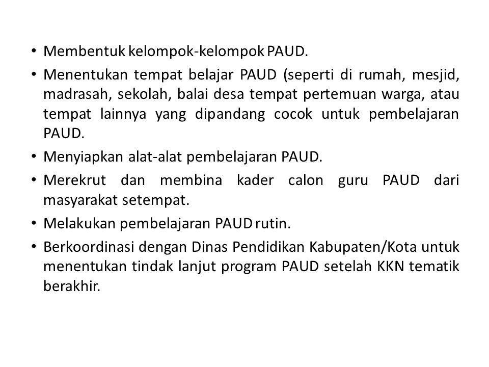 Membentuk kelompok-kelompok PAUD.