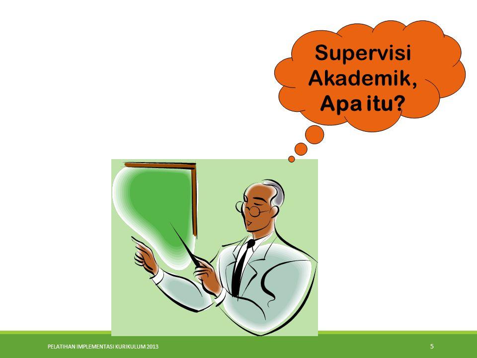 Supervisi Akademik, Apa itu