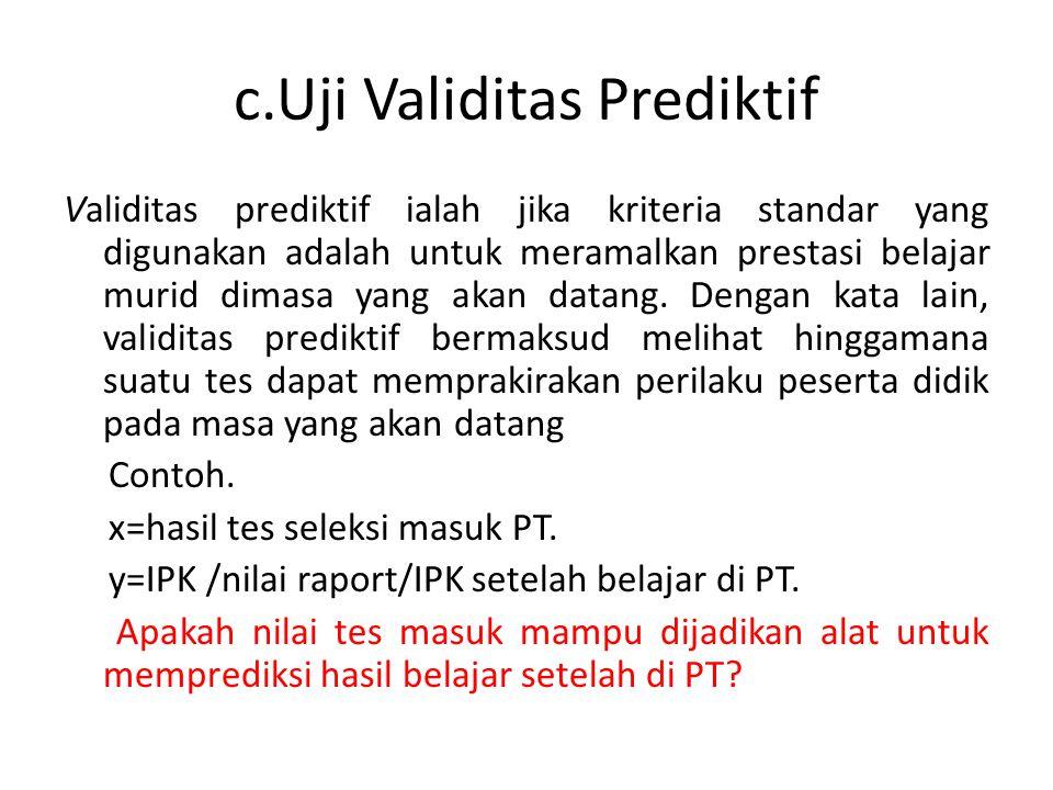 c.Uji Validitas Prediktif