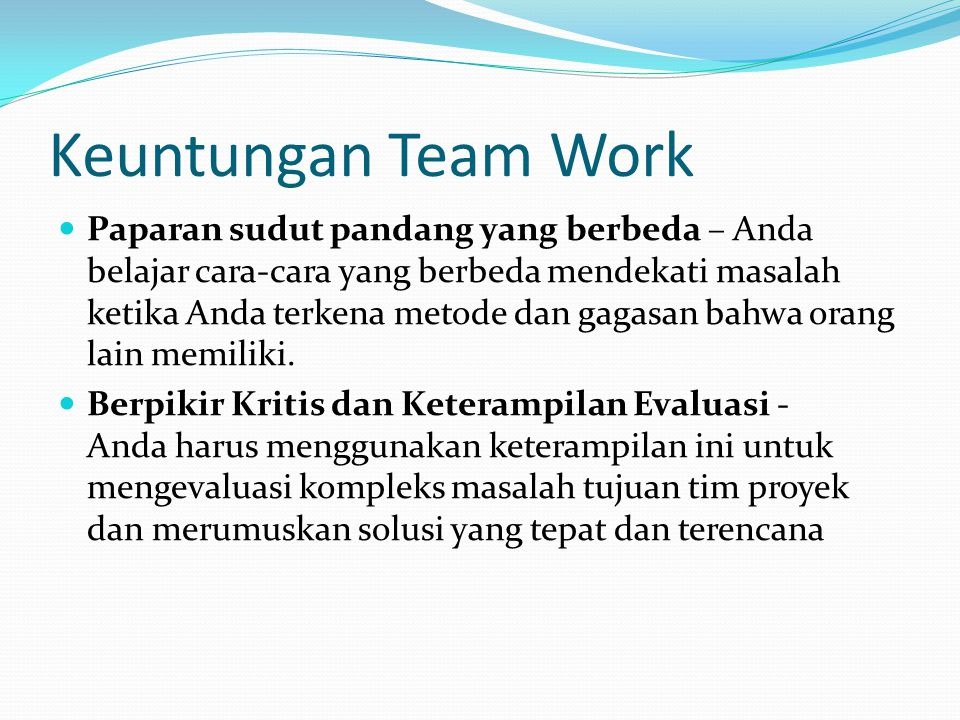 Keuntungan Team Work