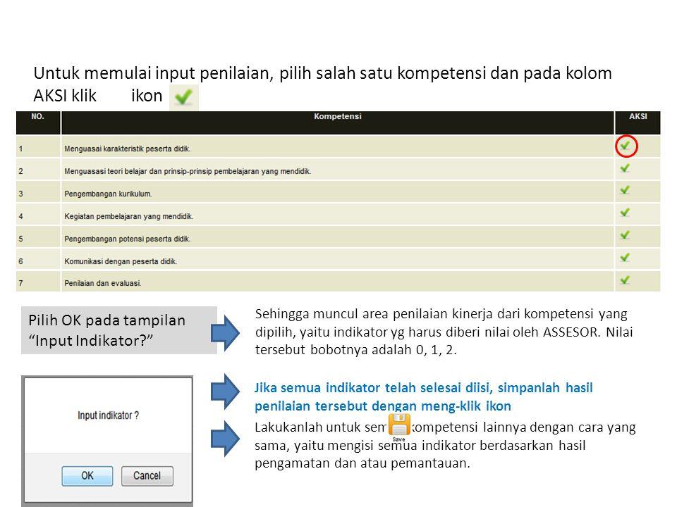 Untuk memulai input penilaian, pilih salah satu kompetensi dan pada kolom AKSI klik ikon