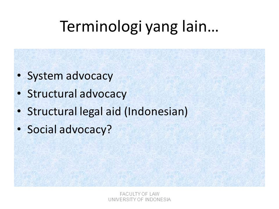 Terminologi yang lain…