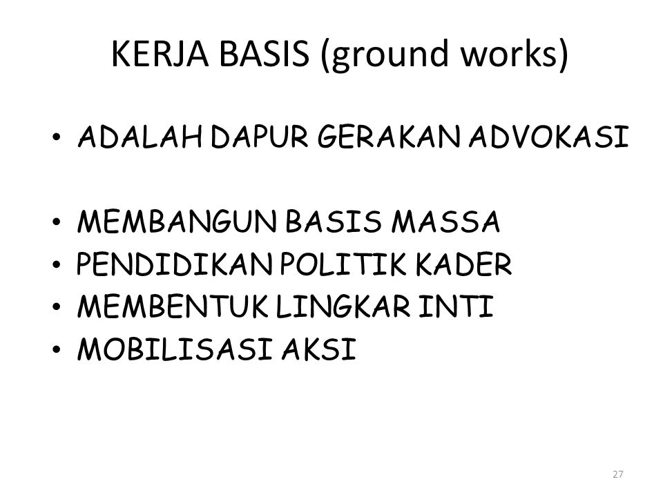 KERJA BASIS (ground works)