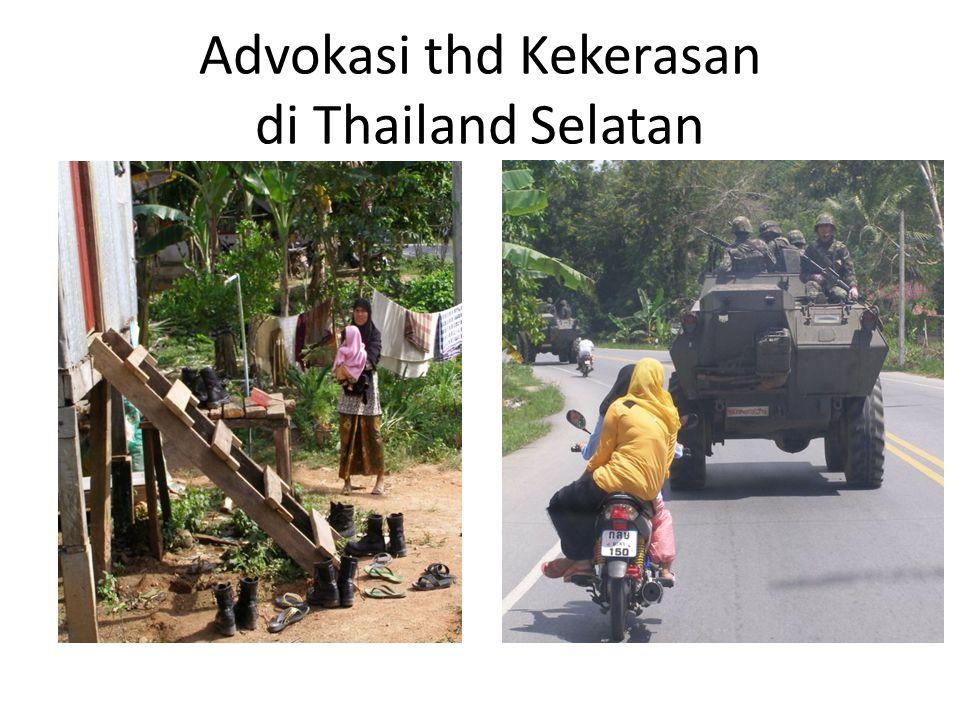 Advokasi thd Kekerasan di Thailand Selatan
