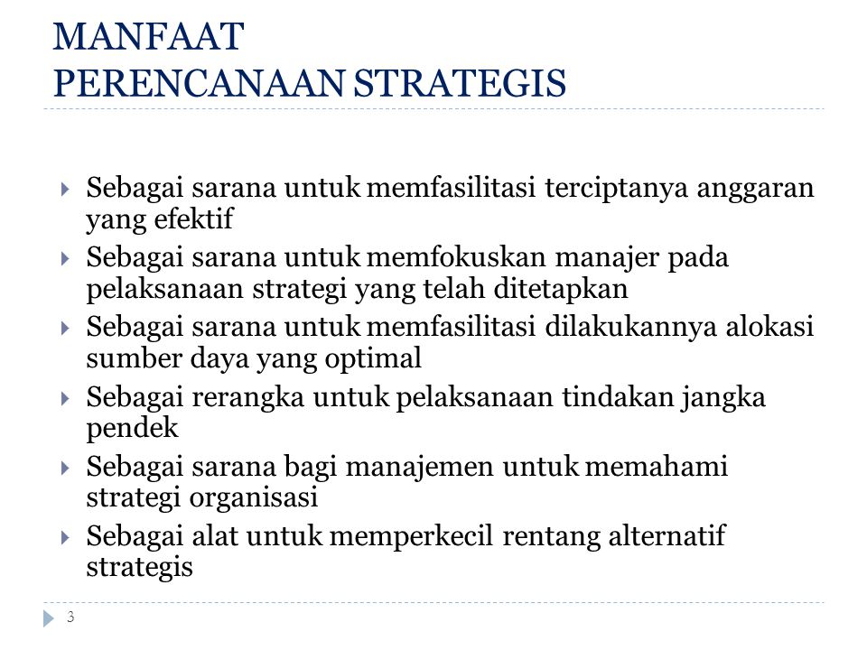 MANFAAT PERENCANAAN STRATEGIS
