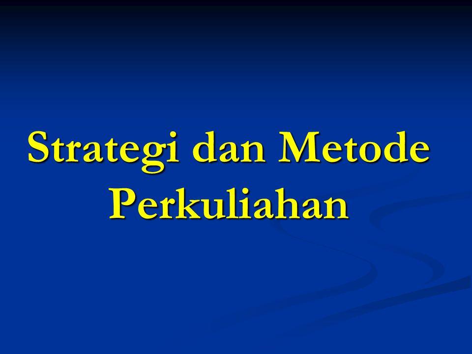 Strategi dan Metode Perkuliahan