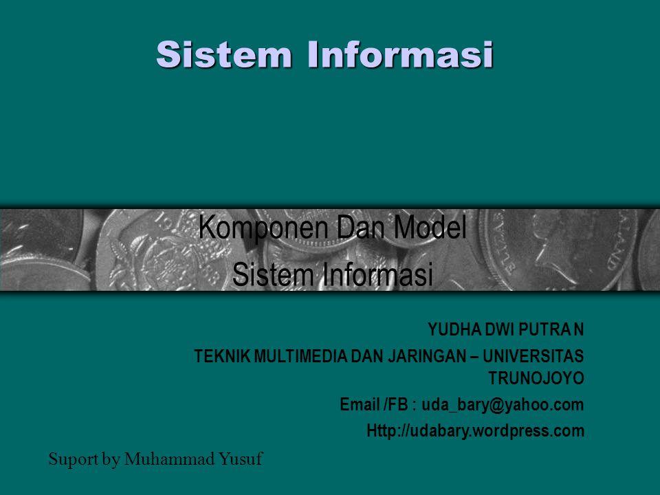 Komponen Dan Model Sistem Informasi