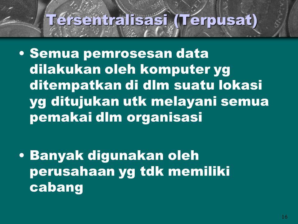 Tersentralisasi (Terpusat)
