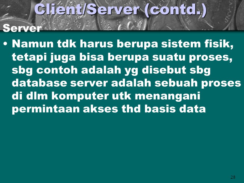 Client/Server (contd.)