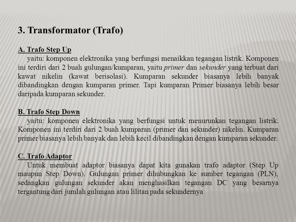 3. Transformator (Trafo)
