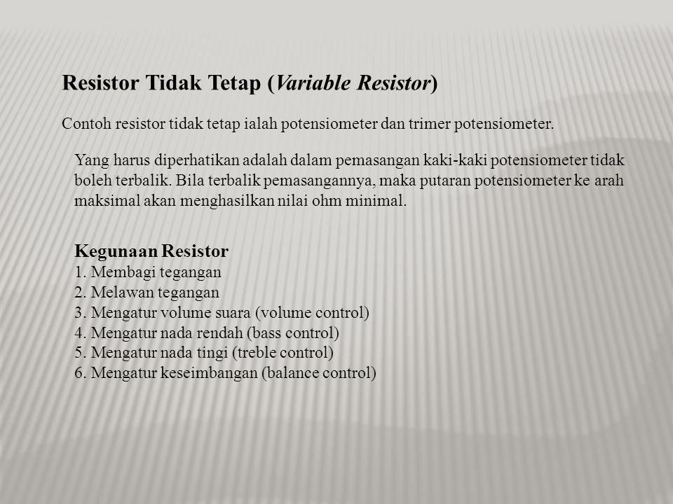 Resistor Tidak Tetap (Variable Resistor)