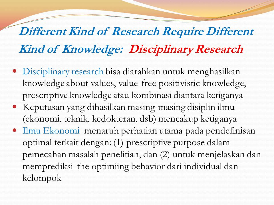 Different Kind of Research Require Different Kind of Knowledge: Disciplinary Research