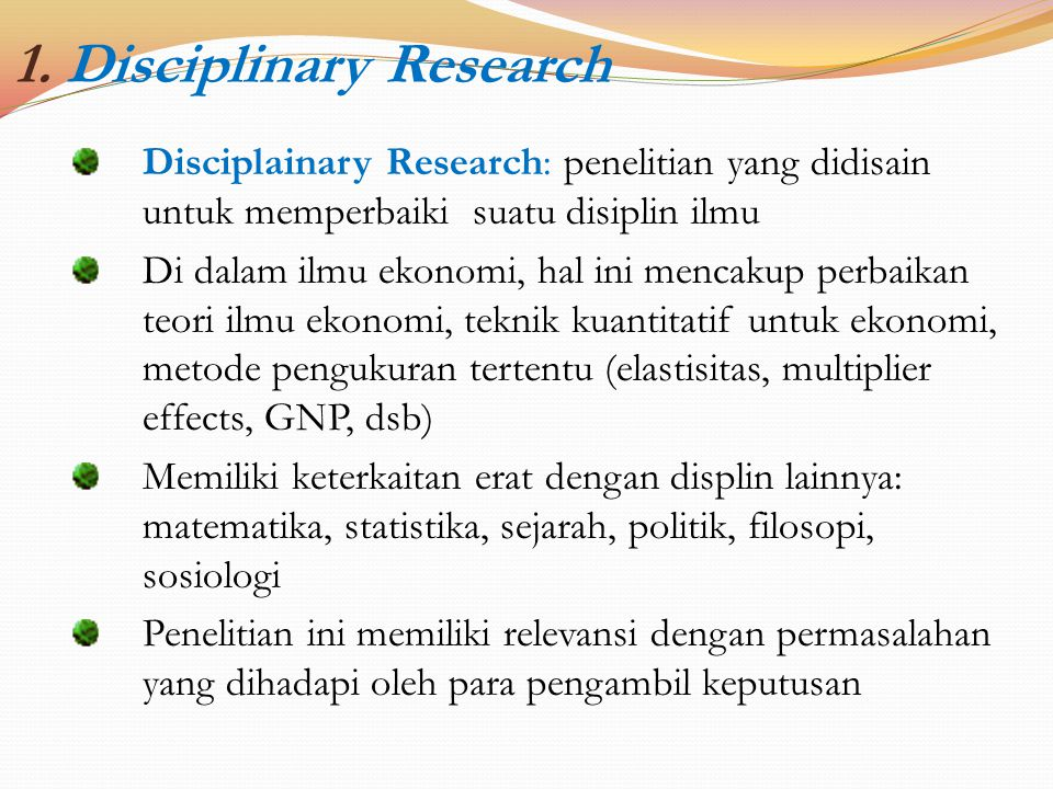 1. Disciplinary Research