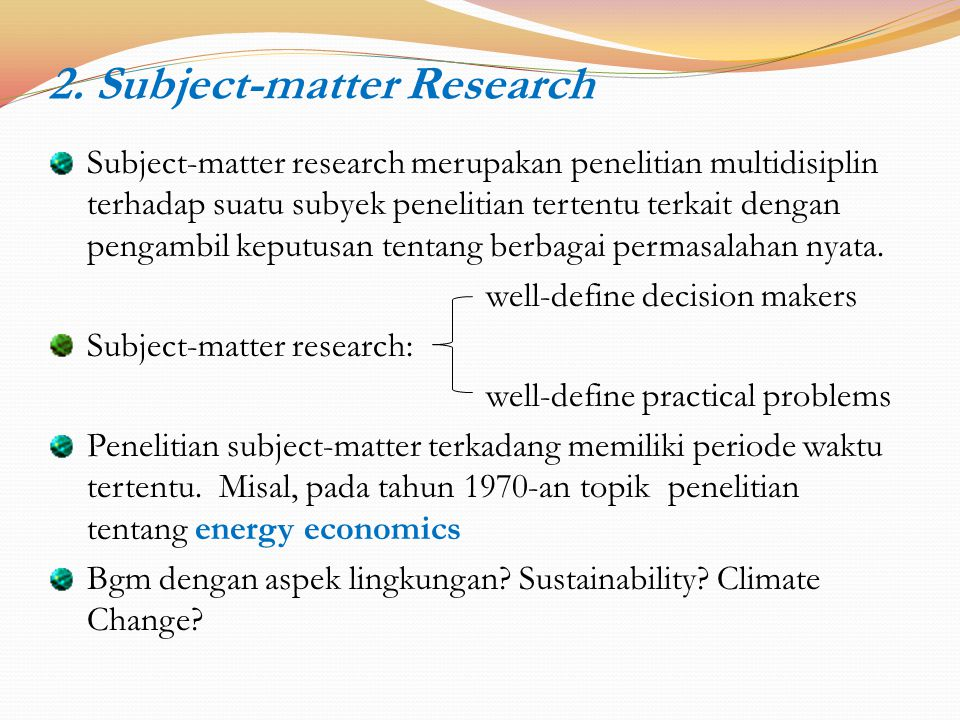 2. Subject-matter Research