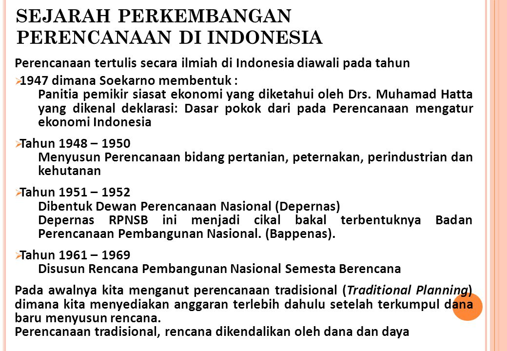 SEJARAH PERKEMBANGAN PERENCANAAN DI INDONESIA