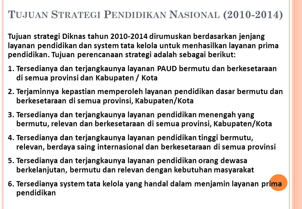 Tujuan Strategi Pendidikan Nasional (2010-2014)