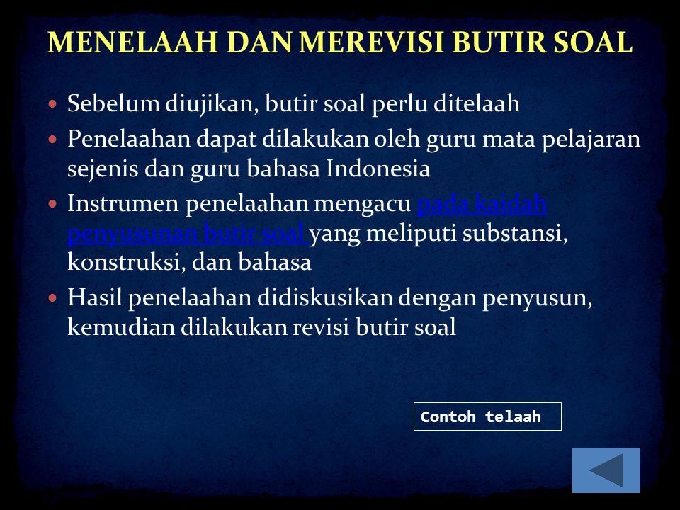 MENELAAH DAN MEREVISI BUTIR SOAL