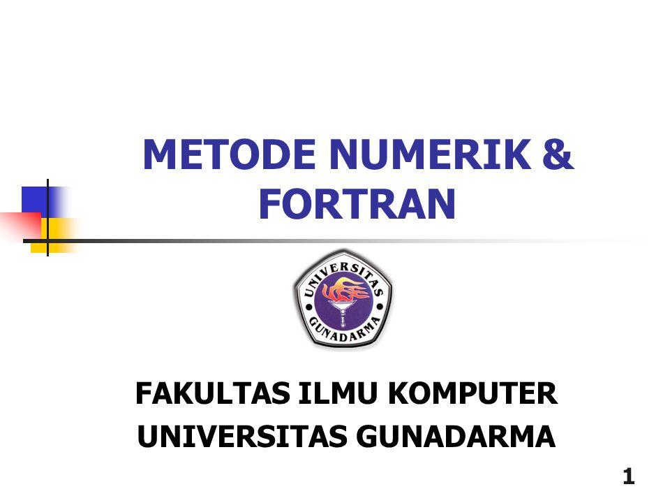 METODE NUMERIK & FORTRAN