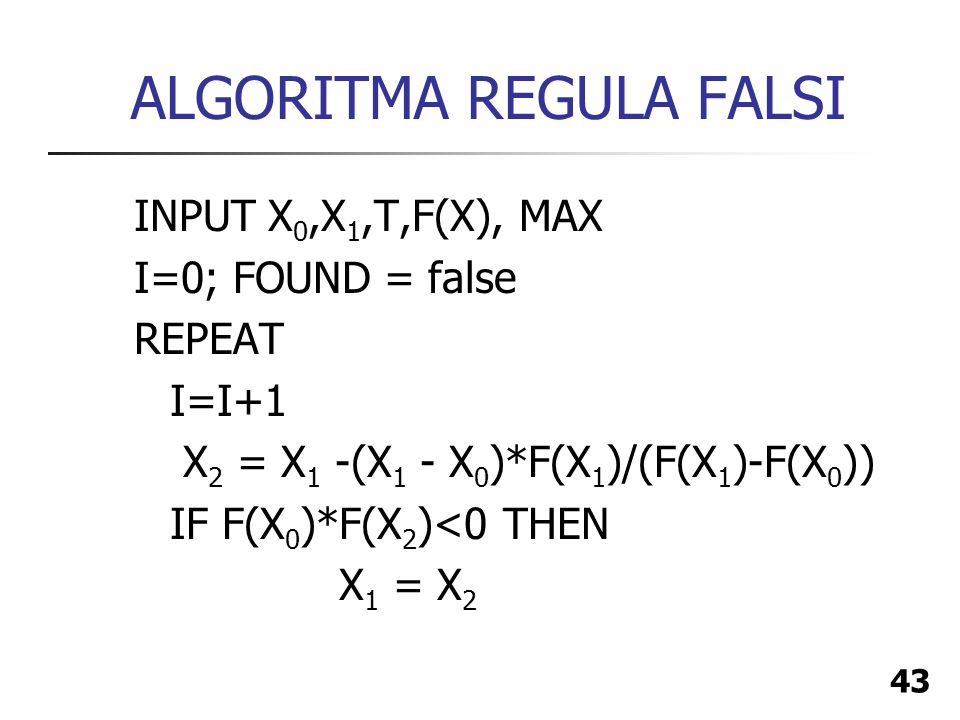 ALGORITMA REGULA FALSI