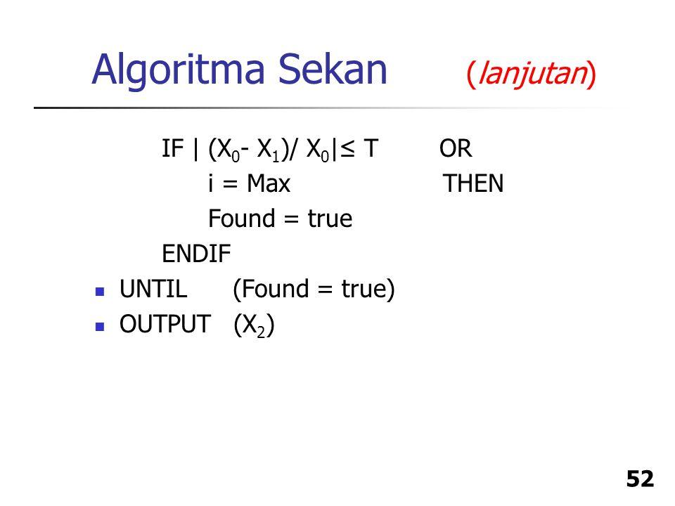 Algoritma Sekan (lanjutan)