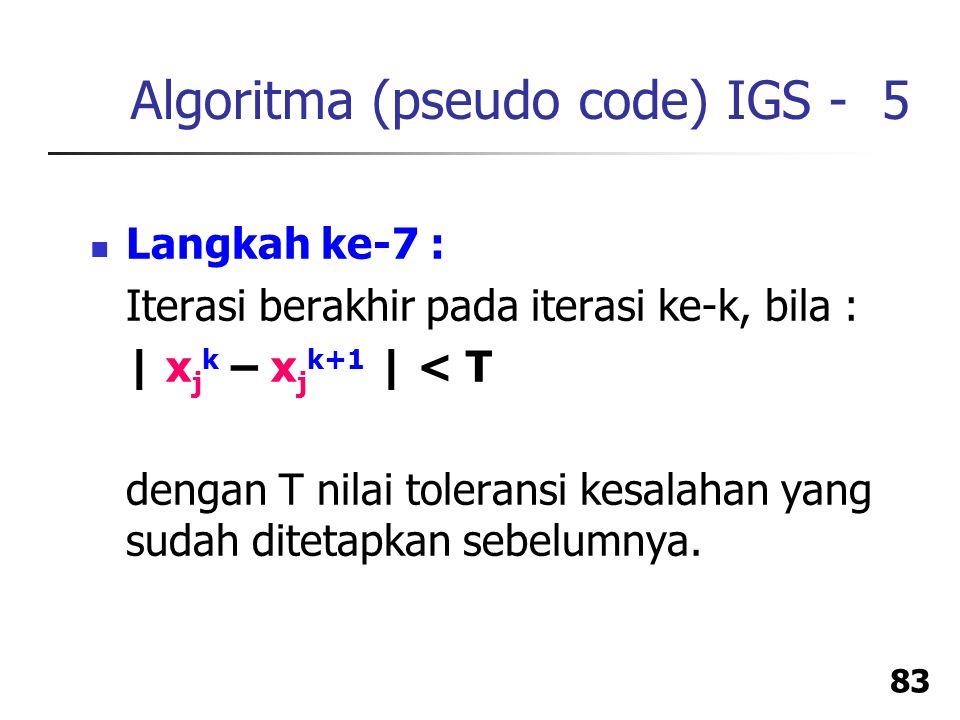 Algoritma (pseudo code) IGS - 5