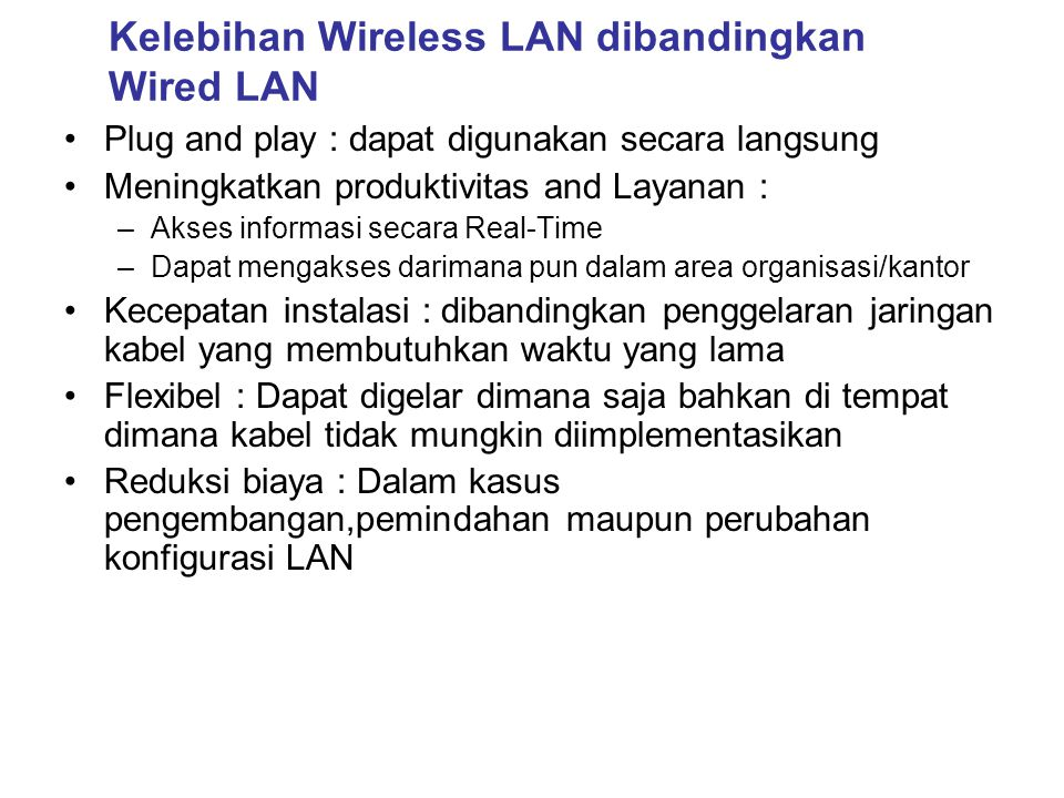Kelebihan Wireless LAN dibandingkan Wired LAN