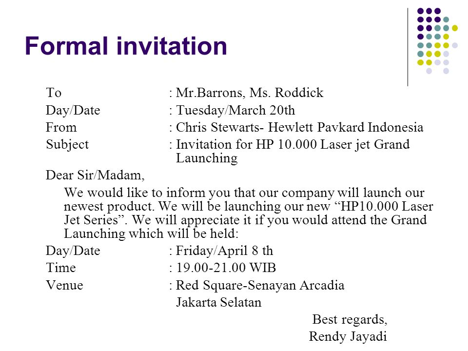 Formal invitation To : Mr.Barrons, Ms. Roddick