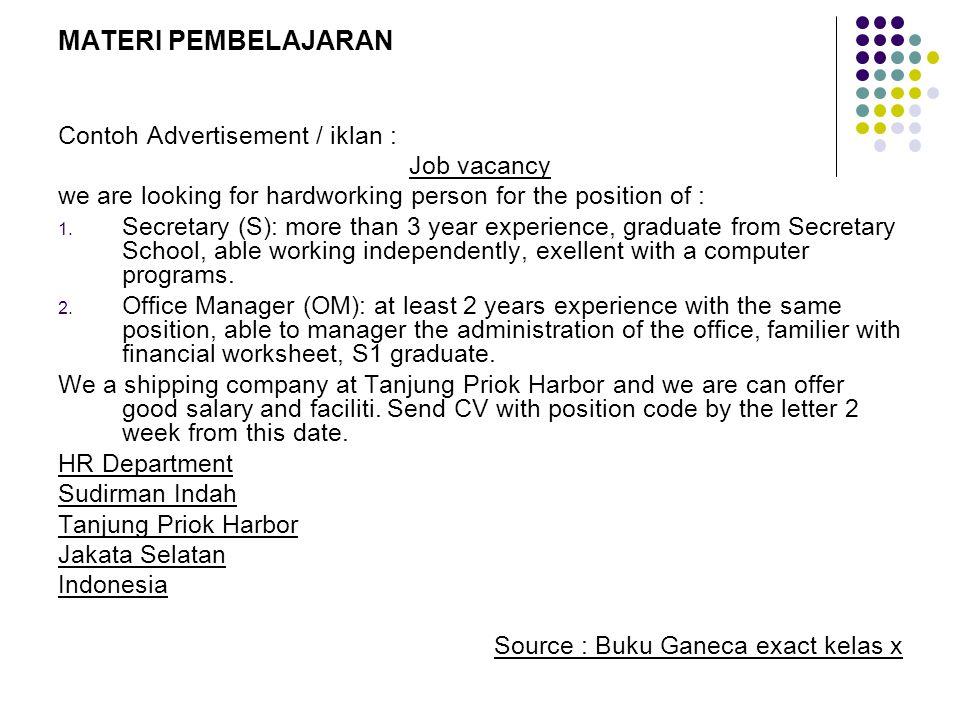 MATERI PEMBELAJARAN Contoh Advertisement / iklan : Job vacancy