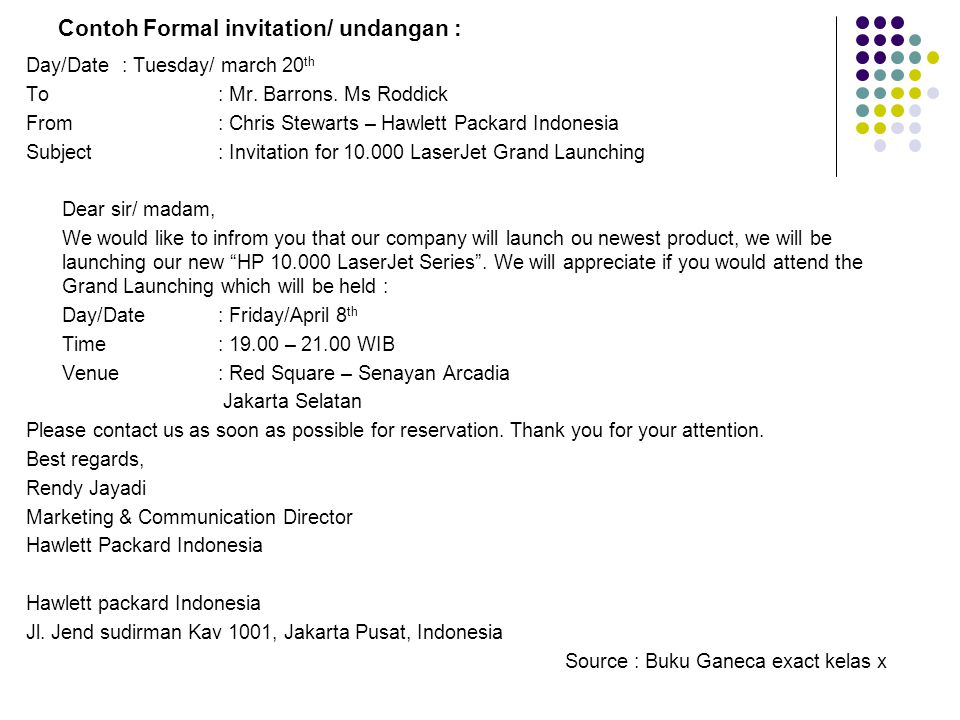 Contoh Formal invitation/ undangan :
